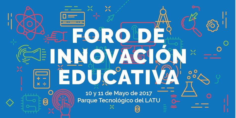 Foro de Innovación Educativa : 10 años Plan Ceibal, 10-11 de Mayo – LATU